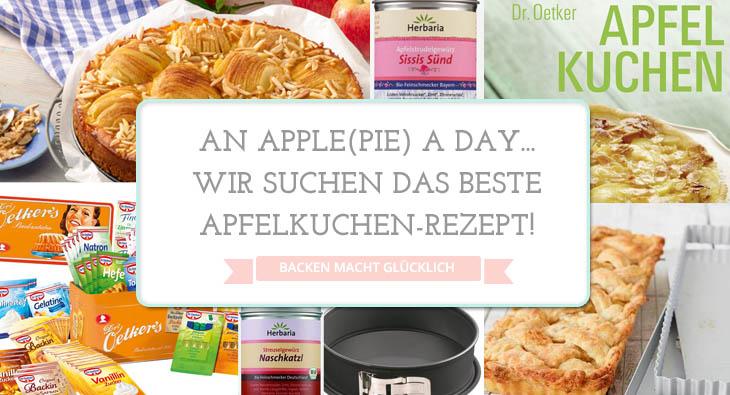 Wir suchen das beste Apfelkuchen-Rezept - Backen macht glücklich