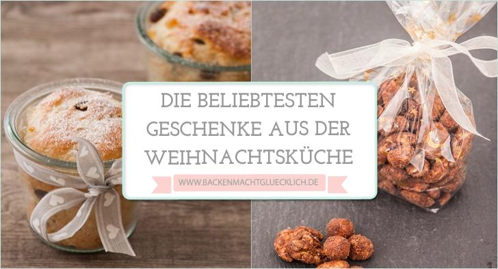 Beliebte Geschenke aus der Küche | Backen macht glücklich