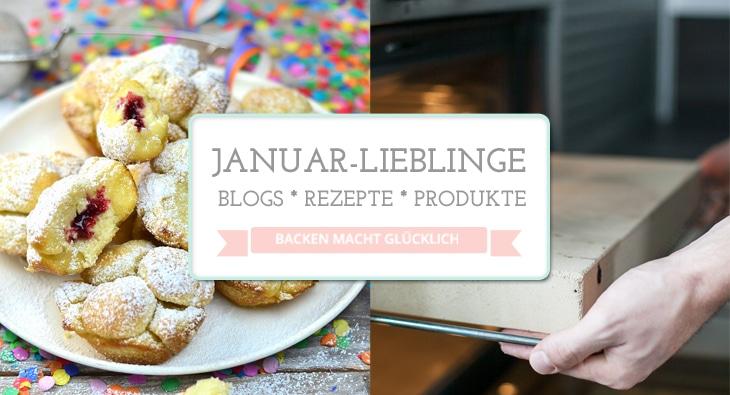 Lieblinge Januar backenmachtgluecklich.de