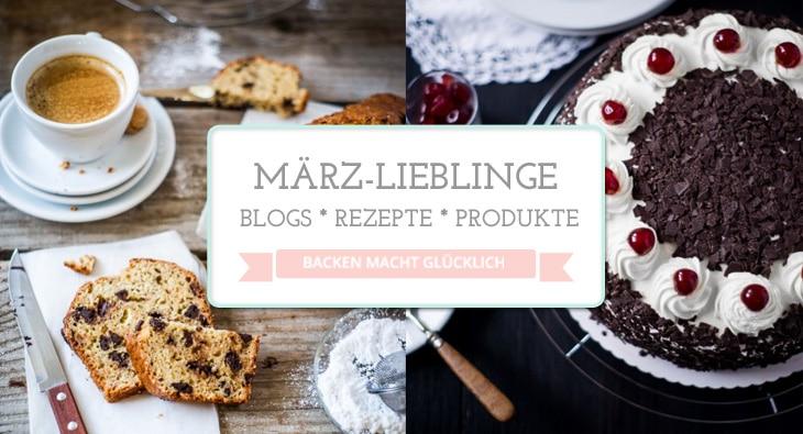 03 Lieblinge-Maerz-backenmachtgluecklich