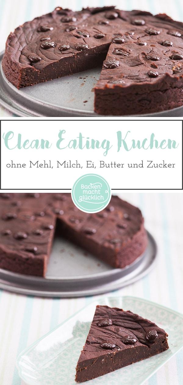 Clean Eating Schokokuchen Backen Macht Glucklich