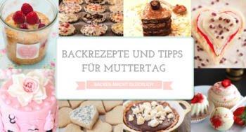 Kuchen backen Muttertag Rezepte