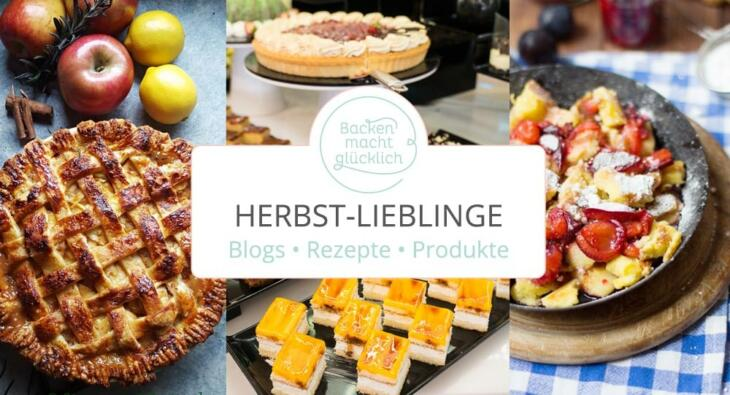Herbst-Lieblinks: Seelenwärmer, Foodhypes & (Auf-)Bäcker