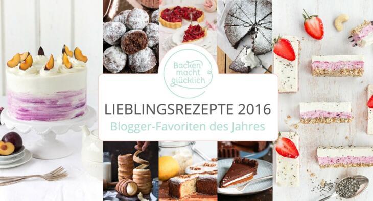 Foodblogger Lieblingsrezepte 2016
