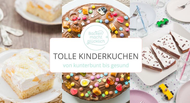 die besten kindergeburtstags kuchen backen macht gl cklich. Black Bedroom Furniture Sets. Home Design Ideas