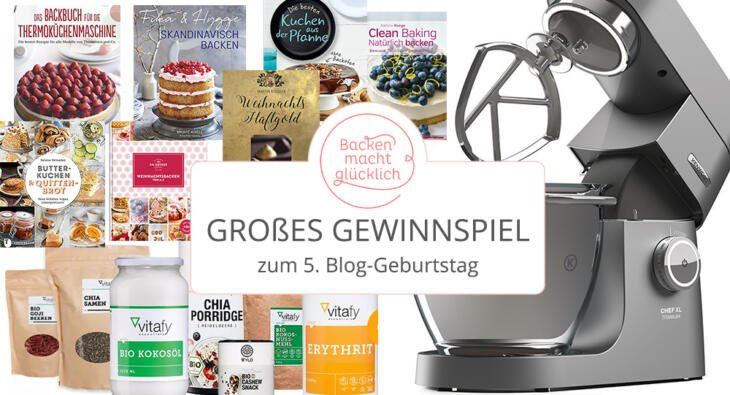 gewinnspiel zum 5 blog geburtstag backen macht gl cklich. Black Bedroom Furniture Sets. Home Design Ideas