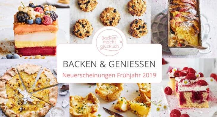 Neue Backbücher Frühjahr Sommer 2019